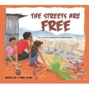 The Streets are Free by Kurusa