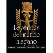Leyendas del Mundo Hispano by Susan M. Bacon