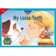 My Loose Tooth by Rozanne Lanczak Williams