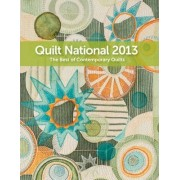 Quilt National 2013 by The Dairy Barn Cultural Arts Center