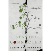 Staying Connected by Jeremiah Johnson
