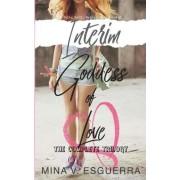 Interim Goddess of Love by Mina V Esguerra