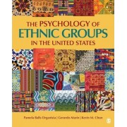 The Psychology of Ethnic Groups in the United States by Pamela B. Organista