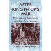 After King Philip's War by Colin G. Calloway