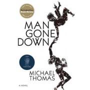 Man Gone Down by Michael Thomas