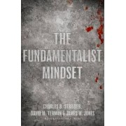 The Fundamentalist Mindset by Charles B. Strozier