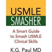USMLE Smasher by K G Paul
