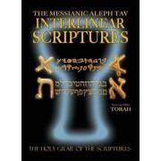 Messianic Aleph Tav Interlinear Scriptures Volume One the Torah, Paleo and Modern Hebrew-Phonetic Translation-English, Bold Black Edition Study Bible by William H Sanford