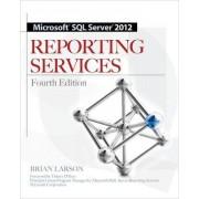 Microsoft SQL Server 2012 Reporting Services by Brian Larson