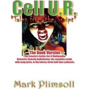 Cell U.R. Tales from the Script by Mark Plimsoll