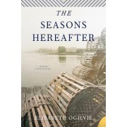 The Seasons Hereafter by Elisabeth Ogilvie