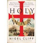Holy War by Nigel Cliff