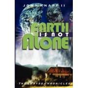 Earth Is Not Alone by John Knapp II