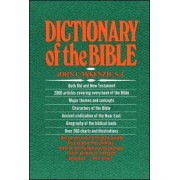 Dictionary of the Bible by McKenzie