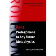 Prolegomena to Any Future Metaphysics: with Two Early Reviews of the Critique of Pure Reason by Immanuel Kant