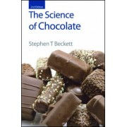 The Science of Chocolate by Stephen T. Beckett