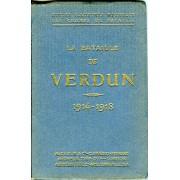 La Bataille De Verdun - 1914-1918. Guides Illustrés Michelin Des Champs De Bataille. A La Mémoire Des Ouvriers Et Employés Des Usines Michelin Morts Glorieusement Pour La Patrie.