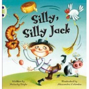 Silly, Silly, Jack!: Green C/1B by Malachy Doyle