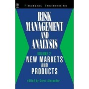 Risk Management and Analysis: Markets and Products v. 2 by Carol Alexander