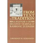 From Text to Tradition by Lawrence H. Schiffman