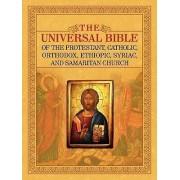 THE Universal Bible of the Protestant, Catholic, Orthodox, Ethiopic, Syriac, and Samaritan Church by Joseph B. Lumpkin