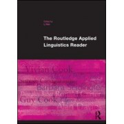 The Routledge Applied Linguistics Reader by Wei Li