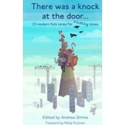 There Was a Knock at the Door by Andrew Simms