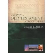 A Survey of Old Testament Introduction by Jr. Gleason Leonard Archer