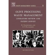 Olive Processing Waste Management by Dr. Michael Niaounakis