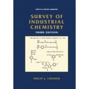 Survey of Industrial Chemistry by Philip J. Chenier