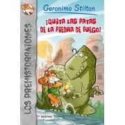 Quita las patas de la piedra de fuego! / The Stone of Fire by Geronimo Stilton