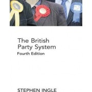 The British Party System by Stephen Ingle