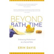 Beyond Bath Time by Erin Davis