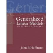 Generalized Linear Models by John P. Hoffman