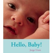 Hello, Baby! by Jorge Uzon