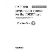 Oxford Preparation Course for the TOEIC(r) Test: Practice Test 1: Test 1