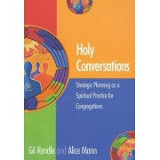 Holy Conversations by Gilbert R. Rendle