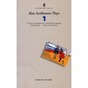 Alan Ayckbourn Plays 1 by Alan Ayckbourn
