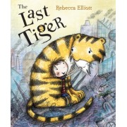 The Last Tiger by Rebecca Elliott