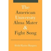 The American University Alma Mater by Abdul K Bangura