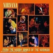 Nirvana - Fromthe Muddy Banksof T (0720642510520) (1 CD)