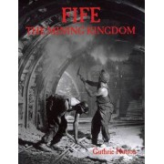 Fife, the Mining Kingdom by Guthrie Hutton