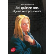 J'Ai Quinze ANS Et Je Ne Veux Pas Mourir by Christine Arnothy