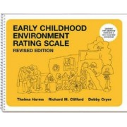 Early Childhood Environment Rating Scale (ECERS-R) by Thelma Harms