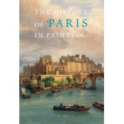 The History of Paris in Painting by Georges Duby