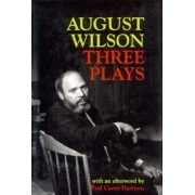 Three Plays by August Wilson