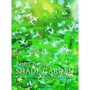 Beth Chatto's Shade Garden by Beth Chatto