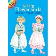 Little Flower Girls Sticker Paper Dolls by Barbara Steadman