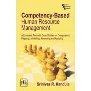 Competency-Based Human Resource Management by Srinivas R. Kandula