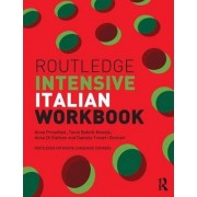 Routledge Intensive Italian Workbook by Anna Proudfoot